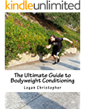 The Ultimate Guide to Bodyweight Conditioning
