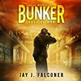 Bunker: Mission Critical, Book 2