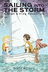 Sailing into the Storm (The Adventures of Wren & Frog Book 0) Kindle Edition