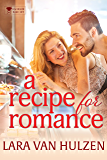 A Recipe for Romance (The Bachelor Bake-Off Book 5)