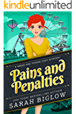 Pains and Penalties: (A Craft and Hobby Cozy Mystery) (Geeks and Things Cozy Mysteries Book 1)