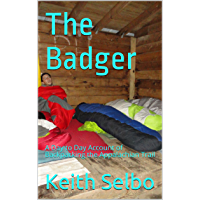 The Badger: A Day to Day Account of Backpacking the Appalachian Trail (English Edition)