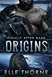 Origins: Finally After Dark (Shifters Forever Worlds Book 43)