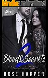 Blood and Secrets 2 (The Calvetti Crime Family)