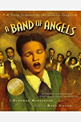 A Band of Angels: A Story Inspired by the Jubilee Singers Kindle Edition
