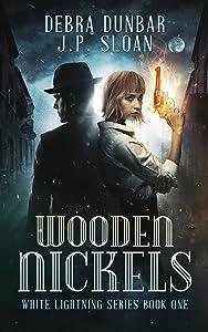 Wooden Nickels (White Lightning Book 1)