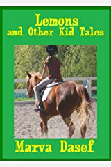 Lemons: And Other Kid Tales Kindle Edition