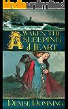 Awaken the Sleeping Heart (Children of Graistan Book 2)