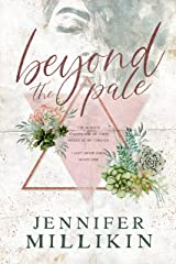 Beyond The Pale Kindle Edition