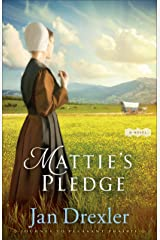Mattie's Pledge (Journey to Pleasant Prairie Book #2): A Novel Kindle Edition