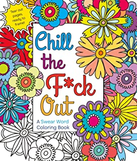 chill the fck out a swear word coloring book - Coloring Book Amazon