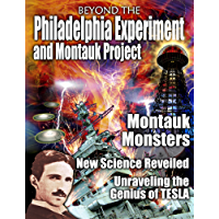 Beyond the Philadelphia Experiment and Montauk Project
