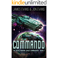 Commando (The Royal Marine Space Commandos Book 1)
