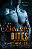 Beauty Bites (Biting Love Series Book 6)