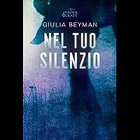 Nel tuo silenzio (Emma & Kate Vol. 6) (Italian Edition)