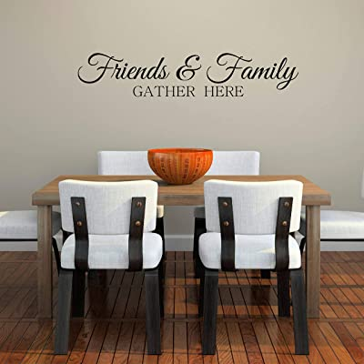 Friends and Family Gather Here Wall Decal Sticker, Removable Vinyl Wall Stickers: Kitchen & Dining