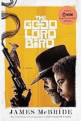 The Good Lord Bird: A Novel Kindle Edition