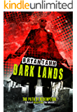 A Story of Bryce Kreed: The Enforcer: Dark Lands (The Path of Redemption Book 1)