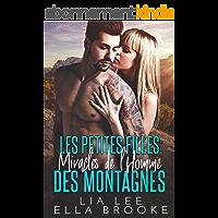 Les Petites Filles Miracles de l'Homme des Montagnes (French Edition)