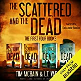 The Scattered and the Dead Series: The First Four Books: Post-Apocalyptic Fiction