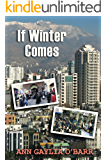 If Winter Comes: Careers separate a young couple, sending the wife to Iran just before the Iranian revolution. (Mark Pacer Series Book 2)