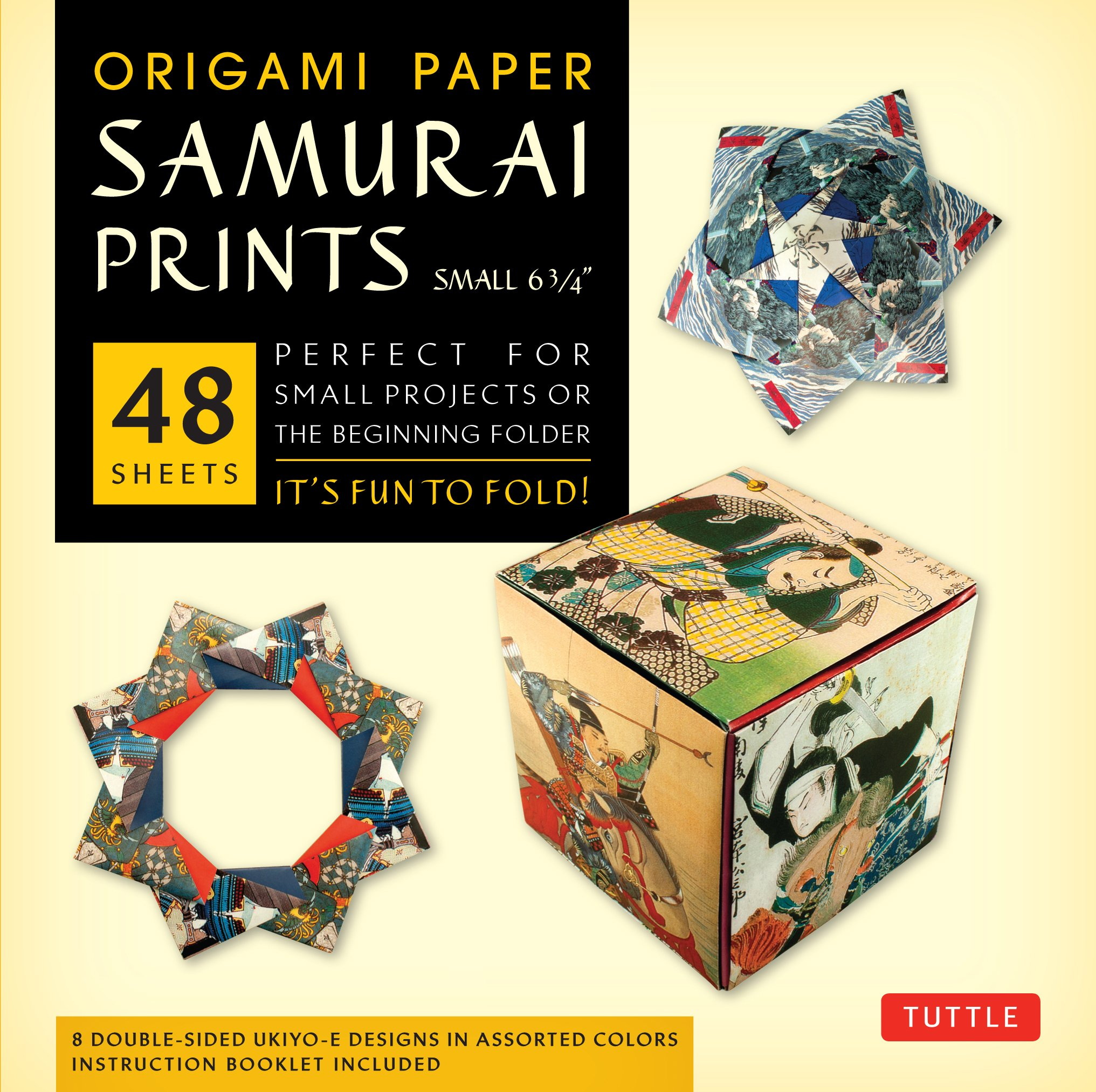 """Origami Paper - Samurai Prints - Small 6 3/4"""" - 48 Sheets: Tuttle Origami Paper: High-Quality Origami Sheets Printed with 8 Different Designs: Instructions for 6 Projects Included pdf epub"""
