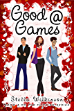 Good @ Games (The Flirting Games Series Book 4)