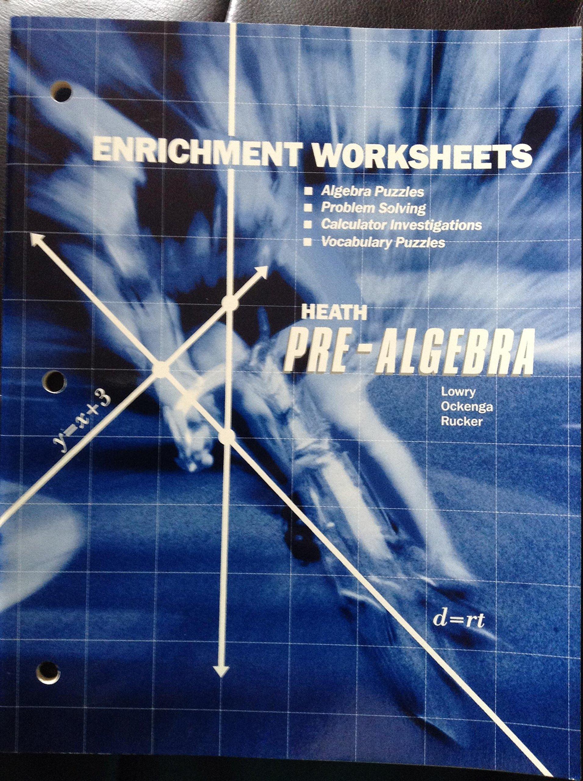 Heath Pre-Algebra Enrichment Worksheets: Earl G. Ockenga, Walter E ...