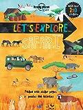 Lonely Planet Let's Explore... Safari (Lonely Planet Kids)