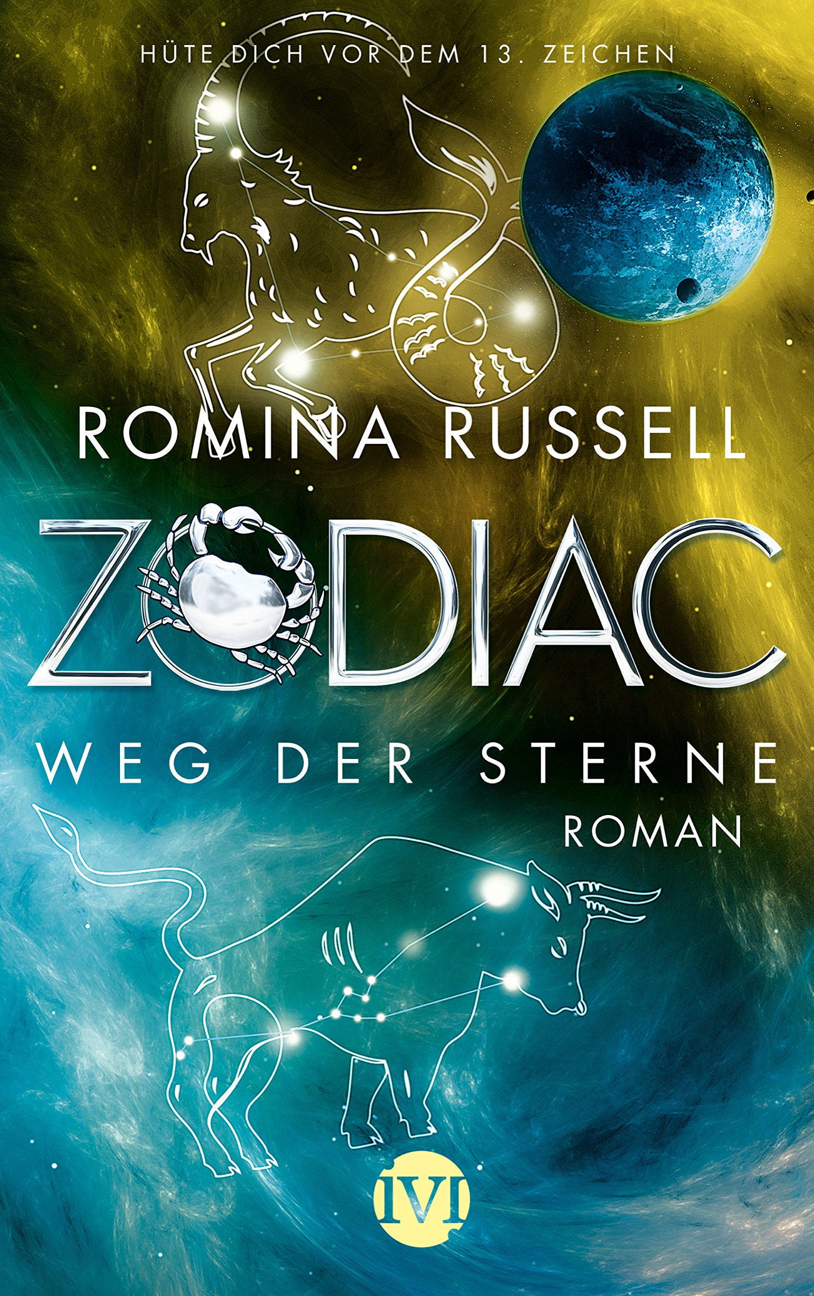 Zodiac - Weg der Sterne: Roman