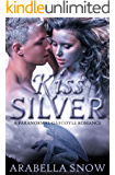 Kiss Silver: A Paranormal Gargoyle Romance