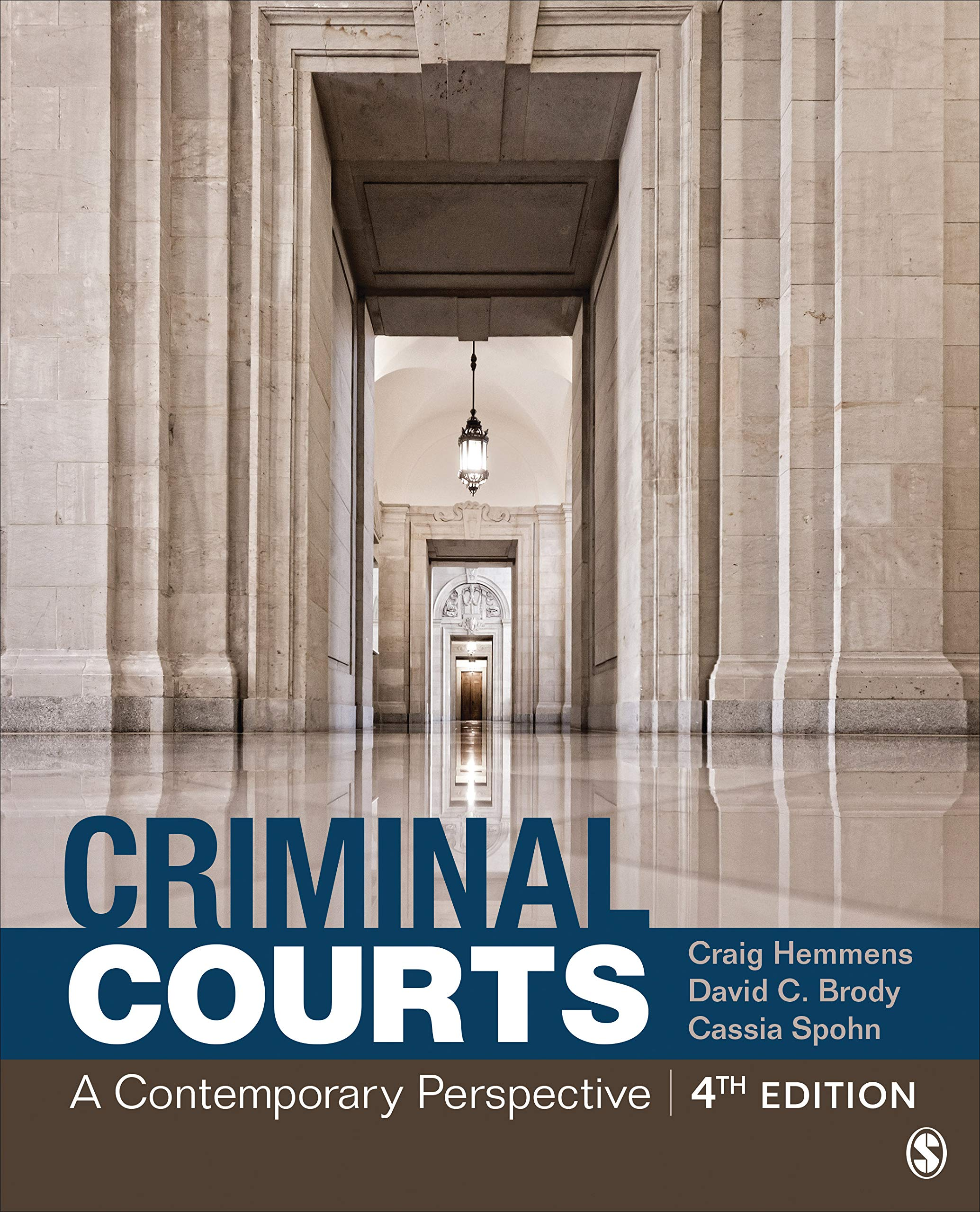 Criminal Courts: A Contemporary Perspective by SAGE Publications, Inc