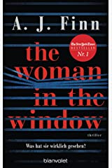 The Woman in the Window - Was hat sie wirklich gesehen?: Thriller - Der New-York-Times-Bestseller (German Edition) Kindle Edition