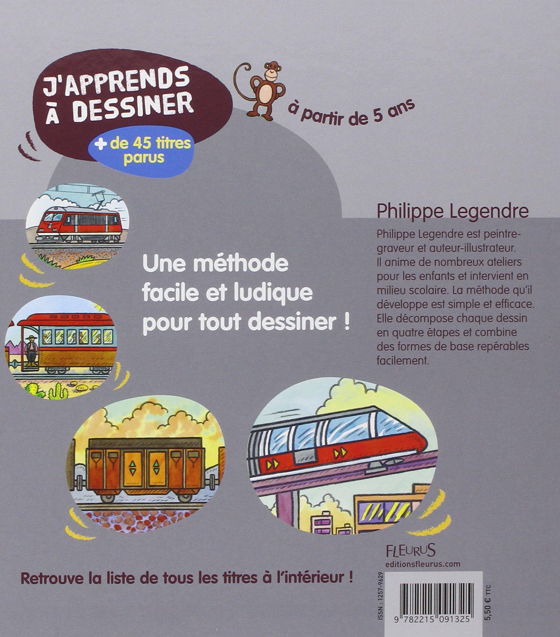 Amazon Fr J Apprends à Dessiner Les Trains Philippe