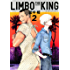 LIMBO THE KING(2) (ITANコミックス)
