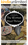 The Woman Died Thrice: A Clara Fitzgerald Mystery (The Clara Fitzgerald Mysteries Book 8)
