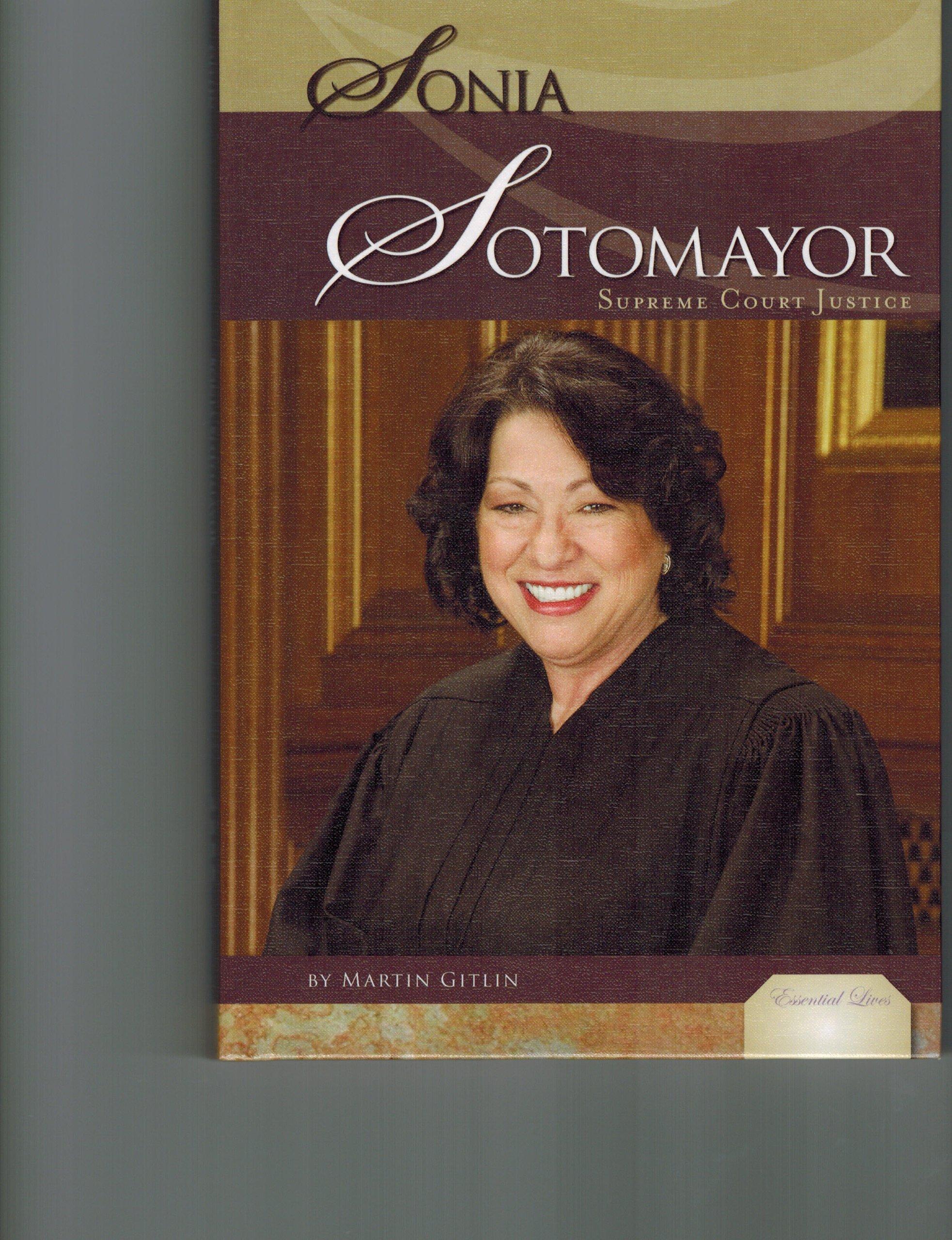 Sonia Sotomayor: Supreme Court Justice (Essential Lives)