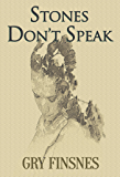 Stones Don't Speak (Tall King's Country Book 2)