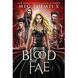 Blood Fae: a shifter demon paranormal romance (Dark Fae Kings Book 4)