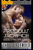 Precious Sacrifice (Preyfinders Book 1)