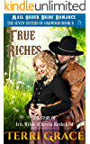 True Riches: The Story of Iris Wilde and Kevin Rothchild (The Seven Sisters Of Oakwood Book 8)