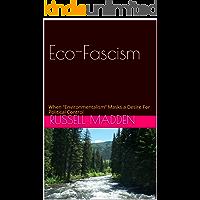 Eco-Fascism (English Edition)