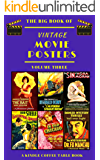 The Big Book of Vintage Movie Posters: Volume Three: A Kindle Coffee Table Book