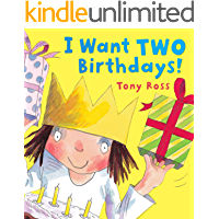 I Want Two Birthdays! (Little Princess)