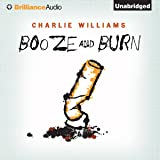 Booze and Burn: The Mangel Series, Book 2