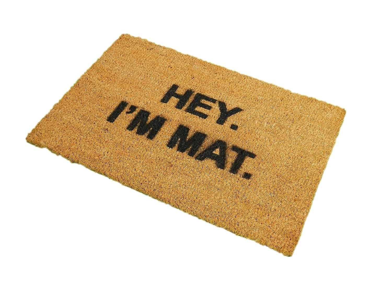 CKB LTD HEY I'M MAT Novelty DOORMAT Unique Doormats Front/Back Door Mats Made with a non-slip PVC backing - Natural coir - Indoor & Outdoor