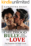 Her Childhood Bully She Hates To Love (BWWM,  BBW, Overcoming Abuse, Bully, Romance)