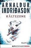 Kältezone: Island Krimi (Kommissar Erlendur) (German Edition)