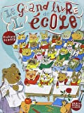 Le Plus Grand Livre du monde !: Amazon.fr: Richard Scarry: Livres