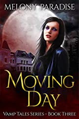 Moving Day (Vamp Tales Book 3) Kindle Edition